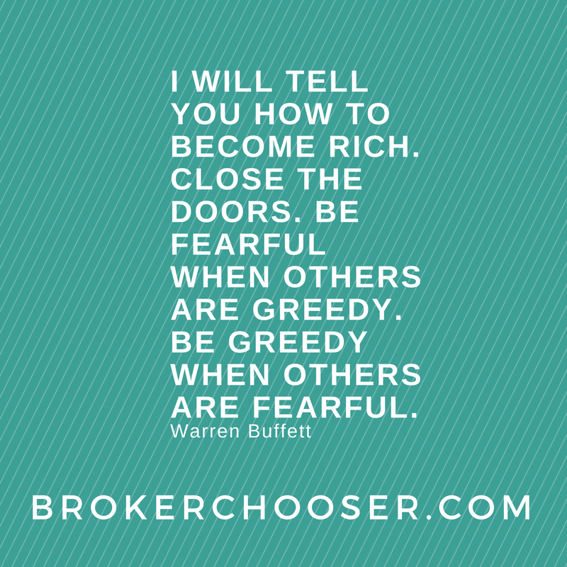 I will tell you how to become rich. Close the doors. Be fearful when others are greedy. Be greedy when others are fearful - Warren Buffett