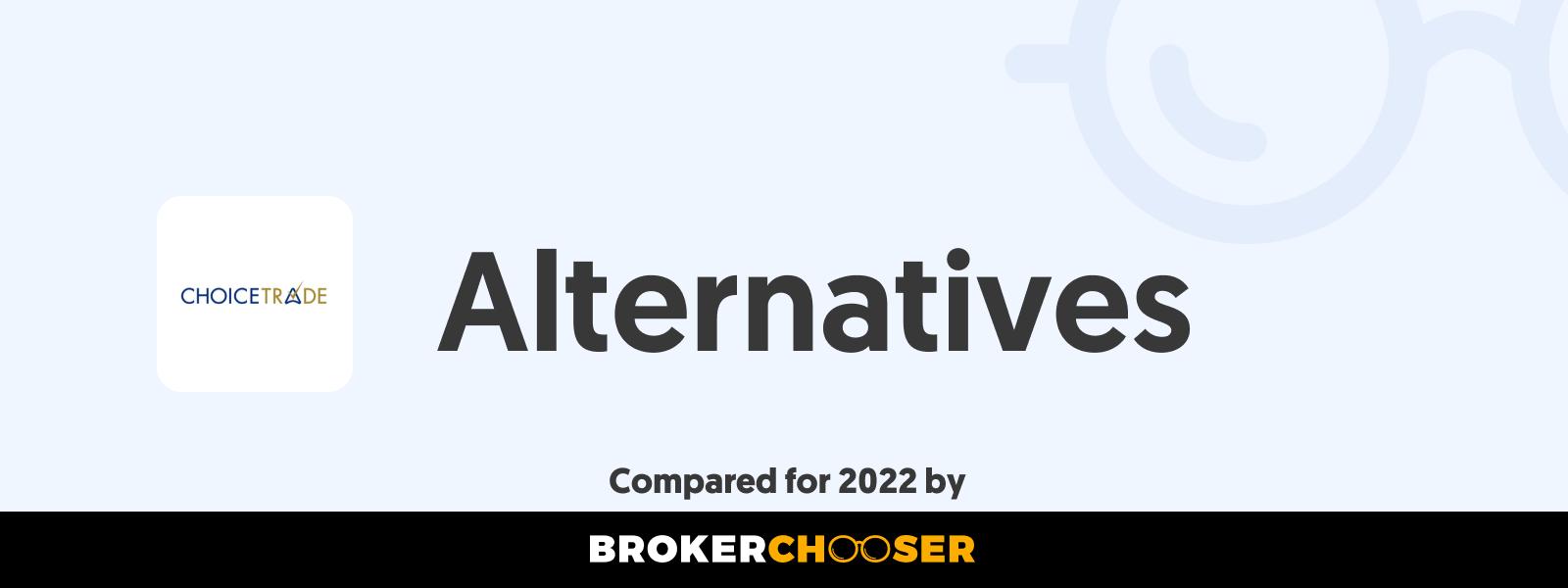 ChoiceTrade Alternatives