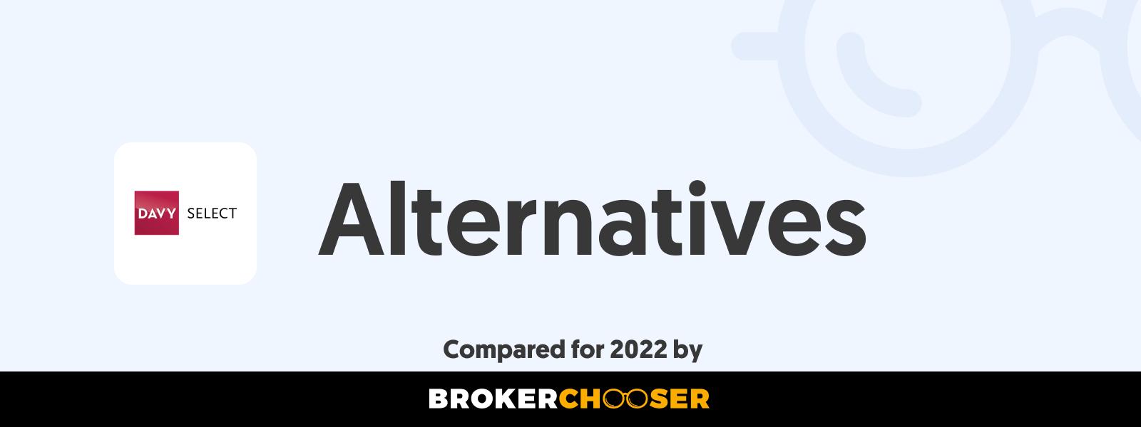 Davy Select Alternatives