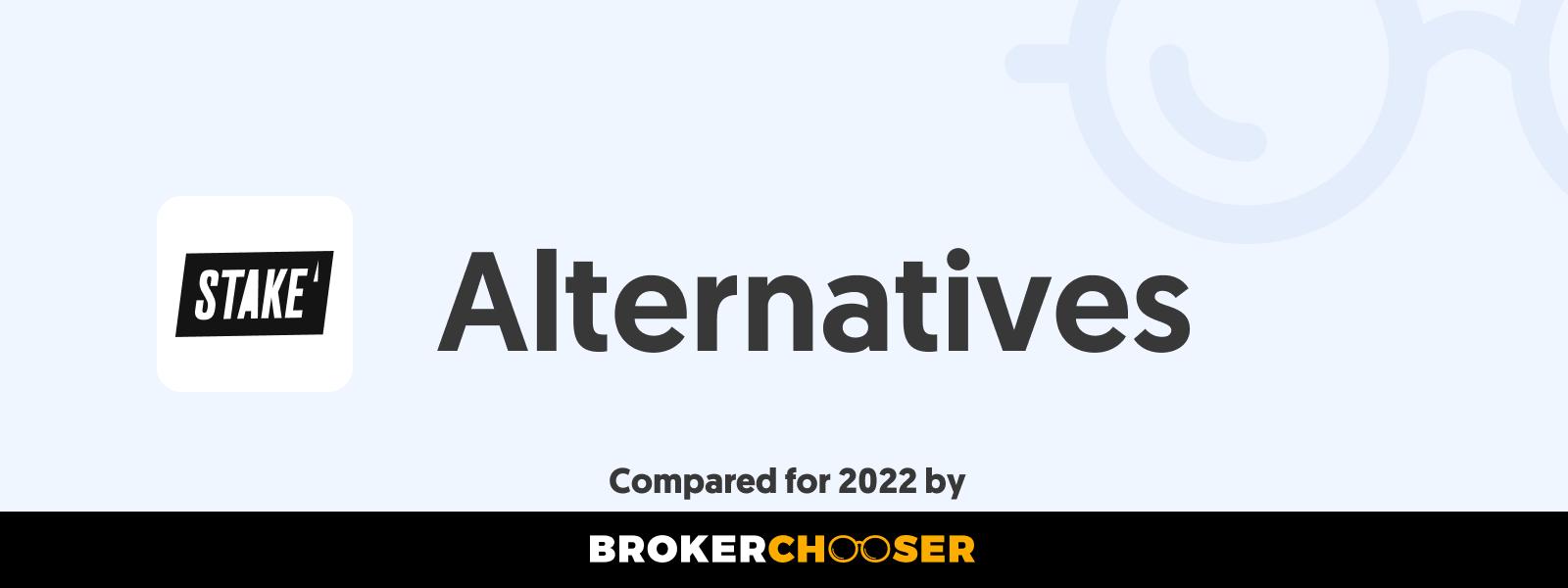 Stake Alternatives