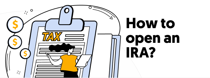 How to open an IRA?