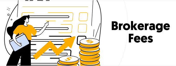Brokerage Fee, Commissions and Costs Explained