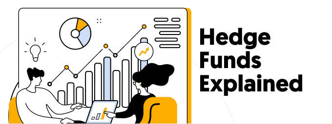 Hedge Funds Explained