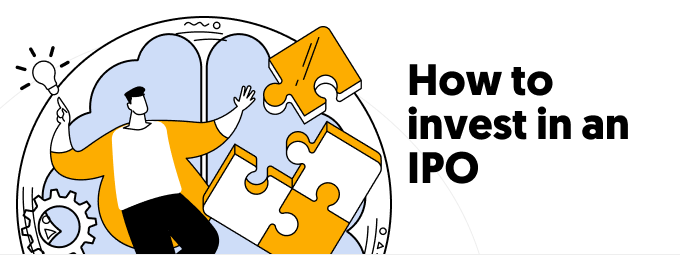 How to invest in an IPO