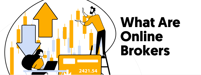 What Are Online Brokers