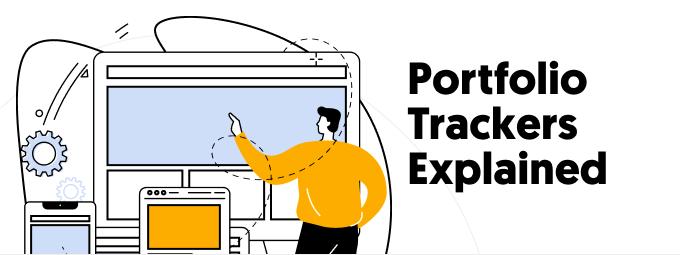 Portfolio Trackers Explained
