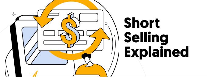 Short Selling Explained